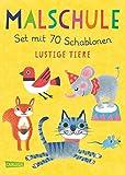 Malschule: Set mit 70 Schablonen: Lustige Tiere: Malen lernen für Kinder