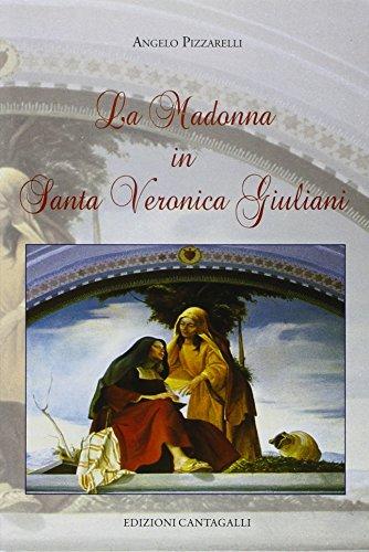 La Madonna in santa Veronica Giuliani