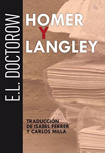 Homer y Langley (Miscelánea) por E.L. Doctorow