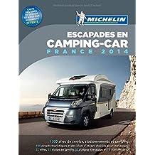 Escapades en Camping-car France 2014 Michelin