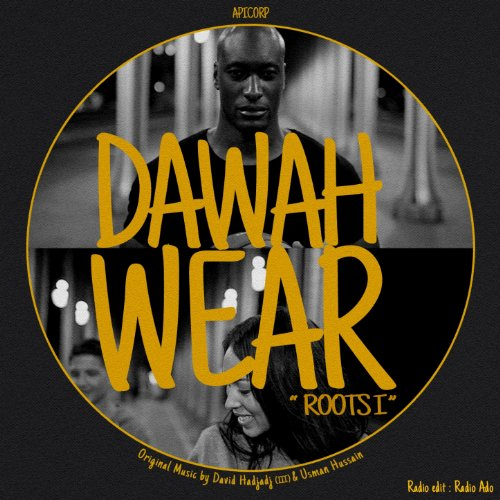 Dawah Wear Roots I (Radio Ado's Edit)