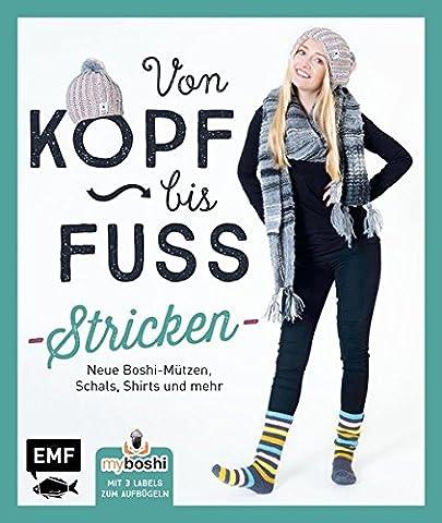 MyBoshi. Von Kopf bis Fuß - stricken: Neue Boshis, Schals, Socken und mehr (Herz Fuß)