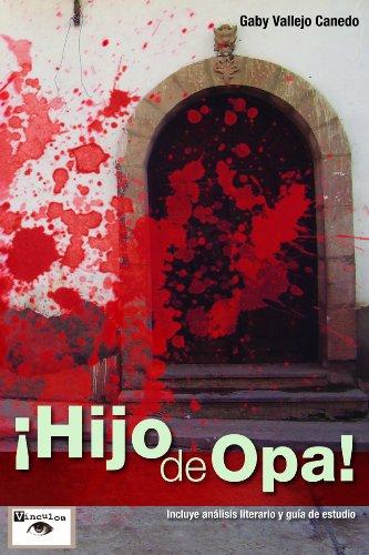 ¡Hijo de opa! por Gaby Vallejos Canedo