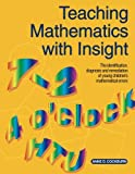Teaching Mathematics with Insight: Identification, Diagnosis and Remediation of Young Childrens Mathematical Errors