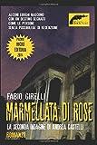 Marmellata di rose: Un'indagine di Andrea Castelli