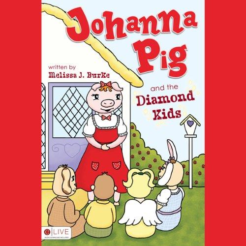 Johanna Pig and the Diamond Kids  Audiolibri