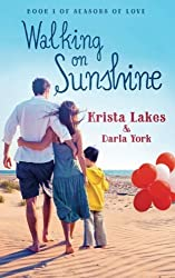 Walking on Sunshine by Krista Lakes (2015-09-10)