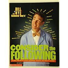 Title: Bill Nye the Science Guys Consider the Following