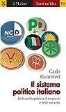 libro Il sistema politico italiano (Farsi un'idea)