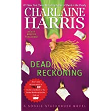Dead Reckoning (Wheeler Hardcover) by Charlaine Harris (2011-05-04)