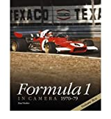 [ FORMULA 1 IN CAMERA, 1970-79 BY PARKER, PAUL](AUTHOR)HARDBACK