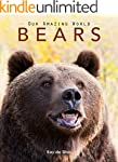 Bears: Amazing Pictures & Fun Facts o...