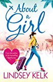 About a Girl (Tess Brookes Series, Book 1) by Lindsey Kelk