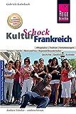 Reise Know-How KulturSchock Frankreich: Alltagskultur