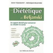 La diététique et Beljanski : Un apport décisif pour consever ou rétablir la santé
