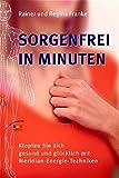 Sorgenfrei in Minuten (Amazon.de)