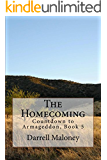 The Homecoming: Countdown to Armageddon: Book 5
