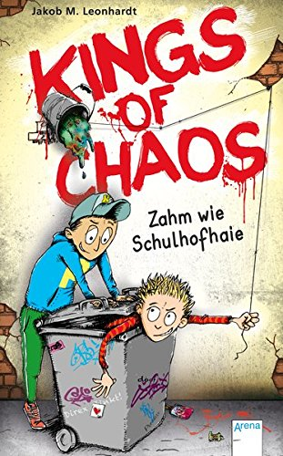 Kings of Chaos (1). Zahm wie Schulhofhaie -