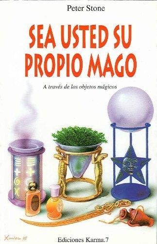 Sea Usted su propio Mago (Spanish Edition) by Peter Stone (1995-11-01)
