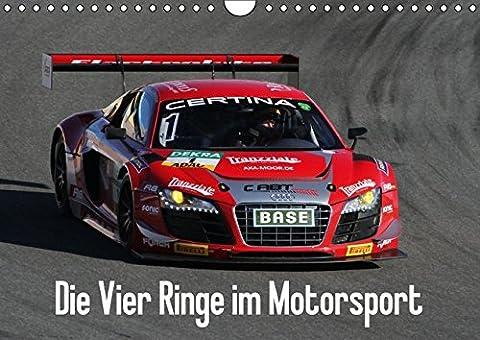 Die Vier Ringe im Motorsport (Wandkalender 2016 DIN A4 quer):