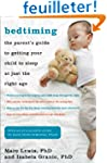 Bedtiming: The Parent's Guide to Gett...
