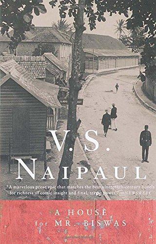V.S. Naipaul: A House for Mr. Biswas (Vintage International)
