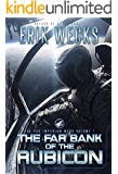 The Far Bank of the Rubicon (The Pax Imperium Wars: Volume 1)