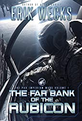 The Far Bank of the Rubicon (The Pax Imperium Wars Book 1)