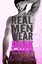 Real Men Wear Pink: A Destined to Change Short Story (Destined Series) (English Edition)