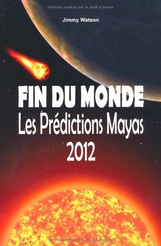 fin-du-monde-les-prdictions-mayas-2012