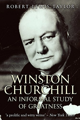 winston-churchill-an-informal-study-of-greatness-english-edition