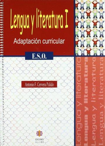 Lengua y Literatura I: Adaptación curricular. E.S.O.