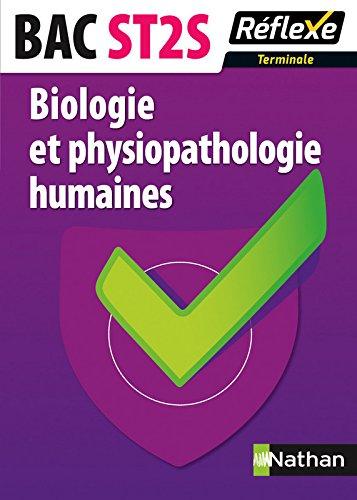 Biologie et physiopathologie humaines Bac ST2S par Ingrid Fanchon