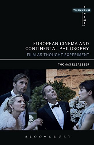 European Cinema and Continental Philosophy: Film As Thought Experiment (Thinking Cinema, Band 1)