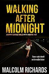 Walking After Midnight: A gripping suspense thriller with a shocking twist