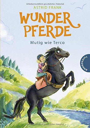 Wunderpferde - Mutig wie Terco  Bd. 2
