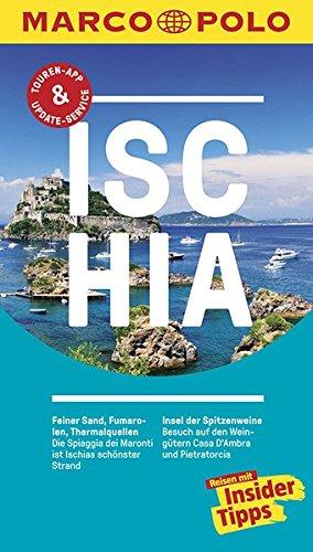 MARCO POLO Reiseführer Ischia: Reisen mit Insider-Tipps. Inkl. kostenloser Touren-App und Events&News