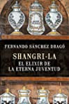 Shangri-La: El Elixir De La Eterna Ju...