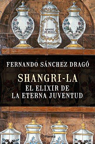Shangri-la : el elixir de la eterna juventud