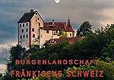 Burgenlandschaft Fränkische Schweiz (Wandkalender 2020 DIN A3 quer): Galerie der schönsten Burgen in der Fränkischen Schweiz (Monatskalender, 14 Seiten ) (CALVENDO Orte) -