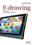 E-drawing. Disegni digitali, il nuovo paradigma dell'illustrazione