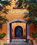 Haciendas: Written by Linda Leigh Paul, 2008 Edition, Publisher: Rizzoli International Publications [Hardcover]