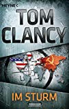 Im Sturm: Thriller - Tom Clancy