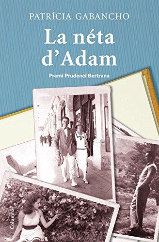 La néta d'Adam (Clàssica Book 959) (Catalan Edition) por Patrícia Gabancho