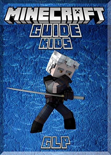 Kid Friendly Guide On Most Played Game in the World (Minecraft): (An Unofficial Minecraft Book) (English Edition)