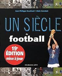 Un siècle de football 2015