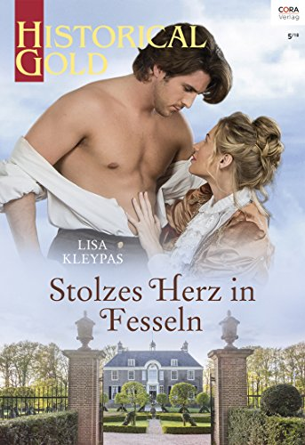 Stolzes Herz in Fesseln (Historical Gold 326)