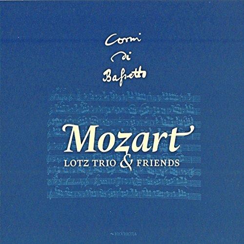 Mozart: Lotz Trio and Friends