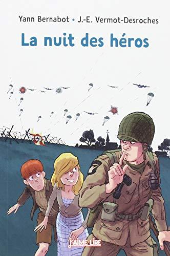 La Nuit des héros