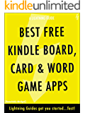 Best Free Kindle Board, Card, & Word Game Apps (Lightning Apps Book 1)